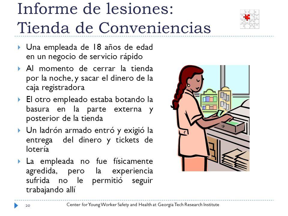 Informe de lesiones: Tienda de Conveniencias