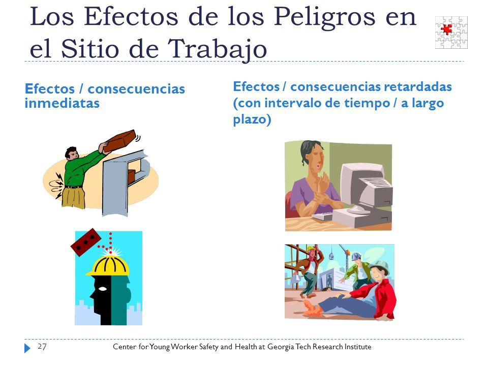 Los Efectos de los Peligros en el Sitio de Trabajo
