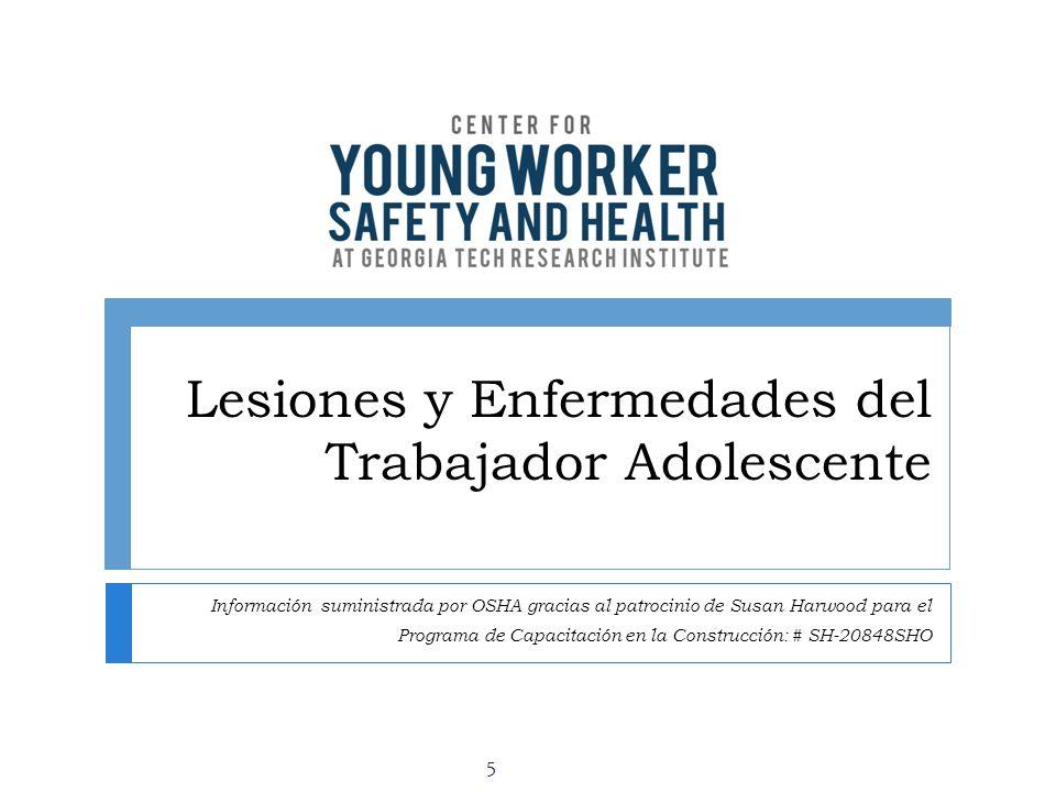 Lesiones y Enfermedades del Trabajador Adolescente