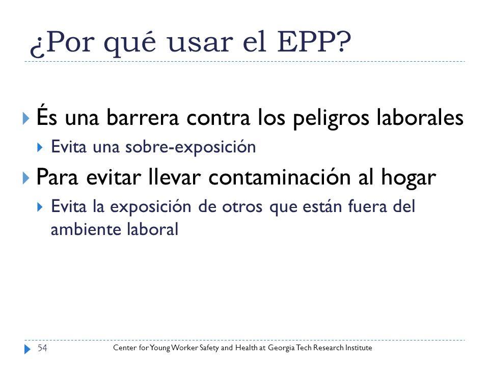 ¿Por qué usar el EPP És una barrera contra los peligros laborales