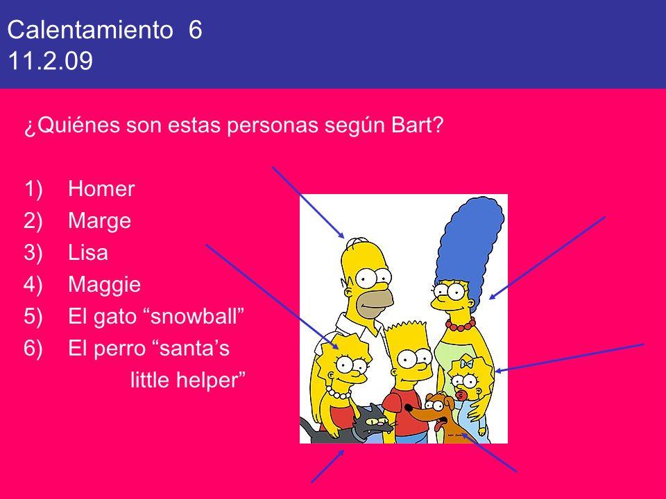 Calentamiento 6 11.2.09 ¿Quiénes son estas personas según Bart Homer