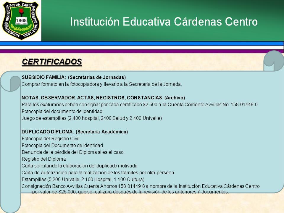 CERTIFICADOS SUBSIDIO FAMILIA: (Secretarias de Jornadas)