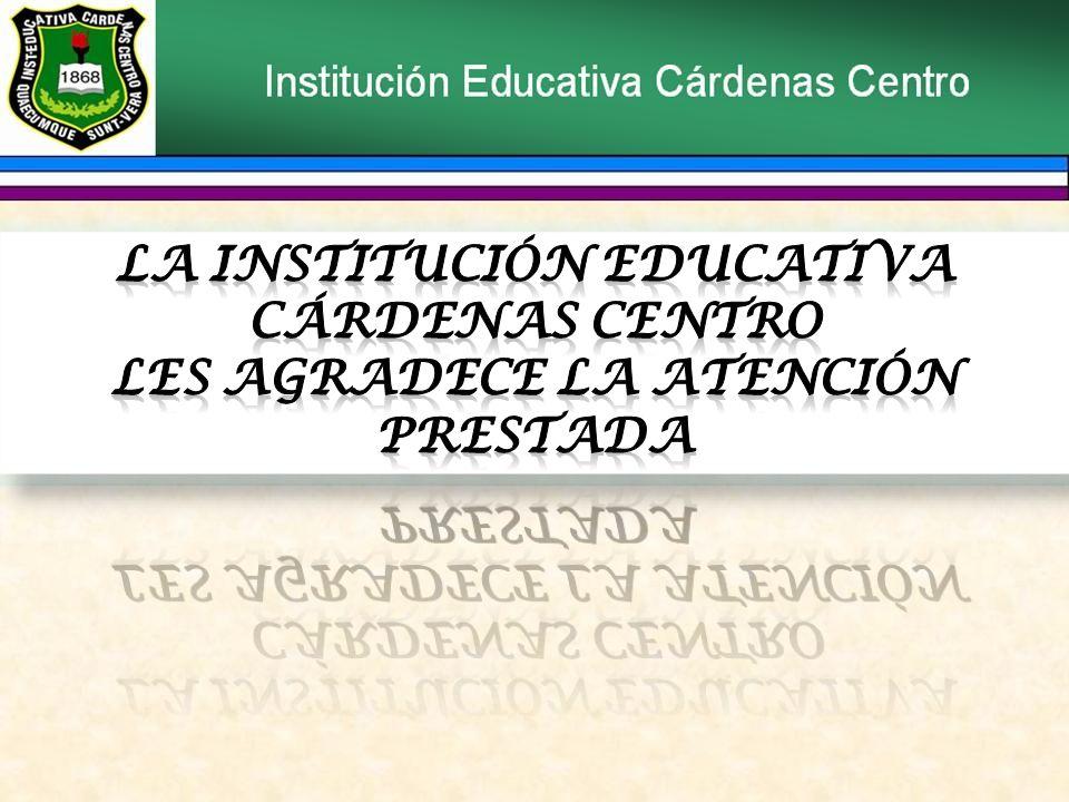 La Institución Educativa Cárdenas Centro