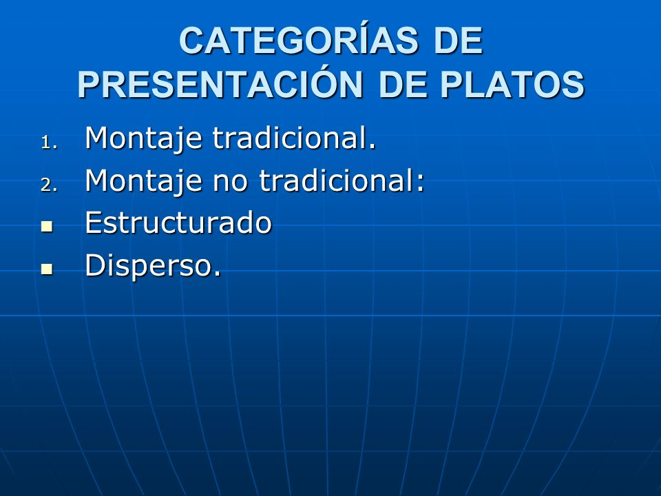 CATEGORÍAS DE PRESENTACIÓN DE PLATOS