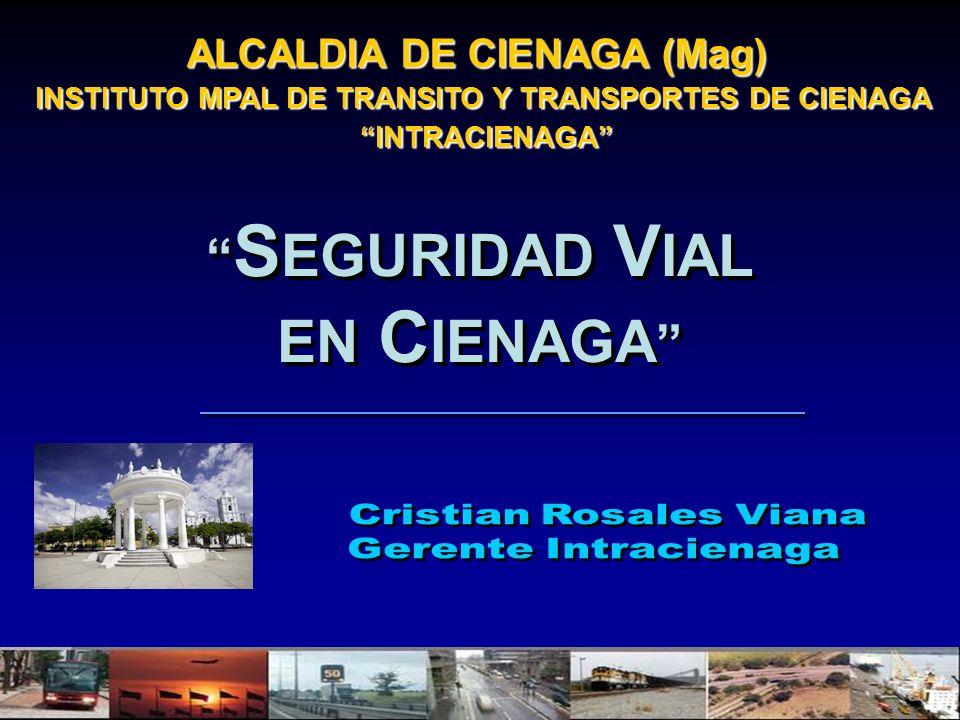EN CIENAGA SEGURIDAD VIAL ALCALDIA DE CIENAGA (Mag)