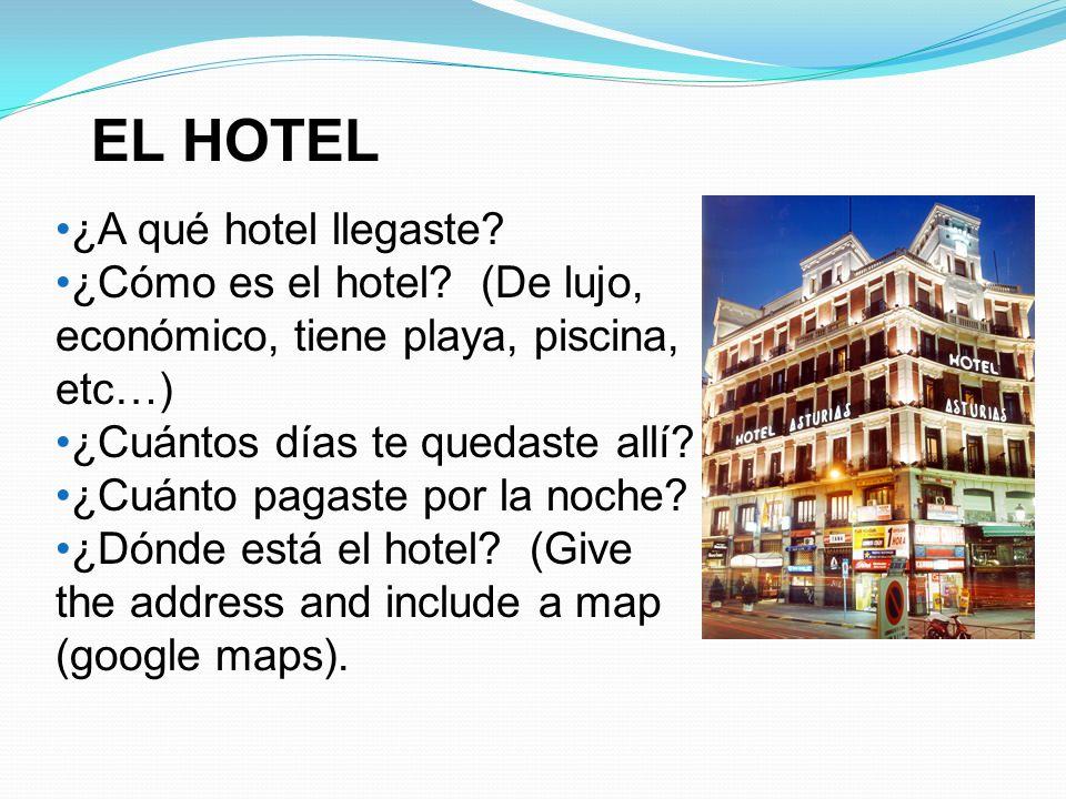 EL HOTEL ¿A qué hotel llegaste