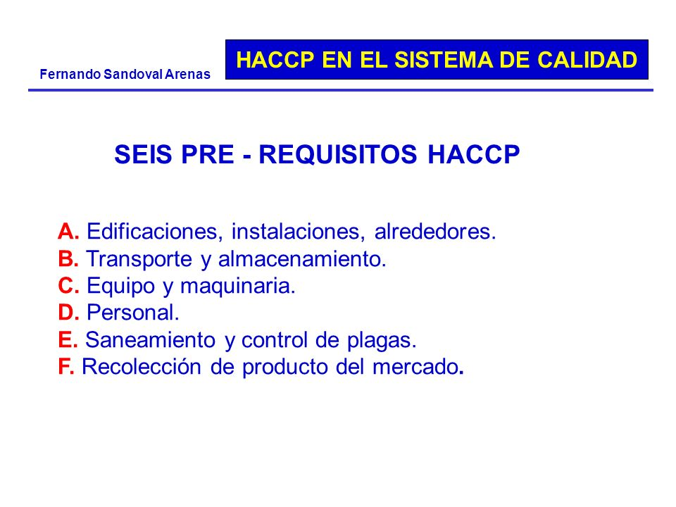 SEIS PRE - REQUISITOS HACCP