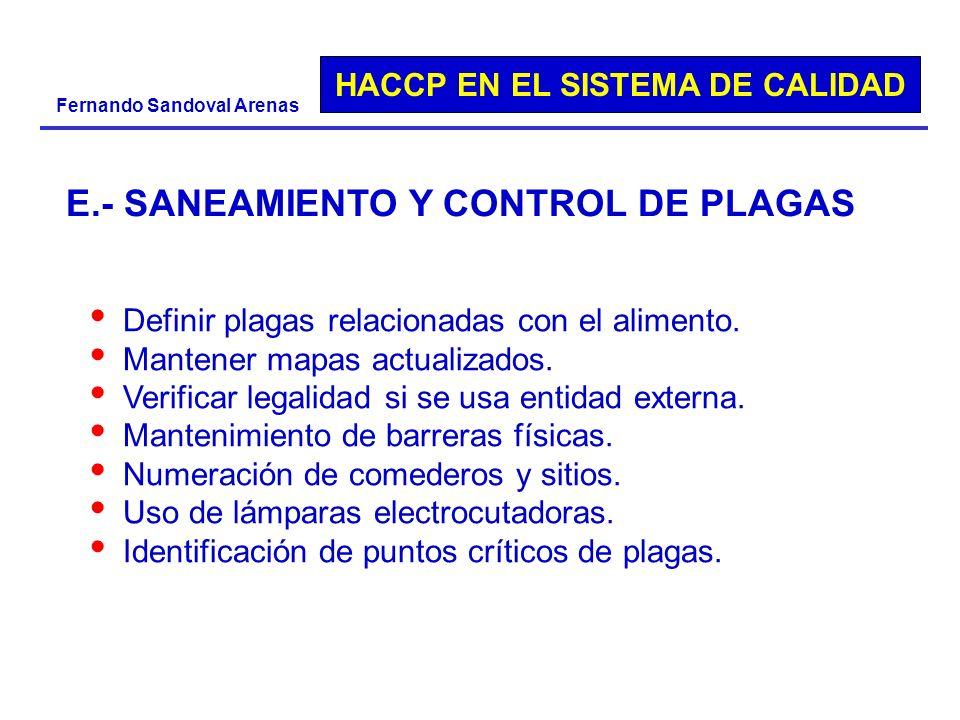 E.- SANEAMIENTO Y CONTROL DE PLAGAS