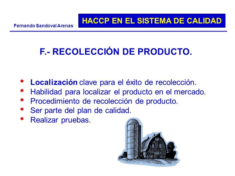 F.- RECOLECCIÓN DE PRODUCTO.