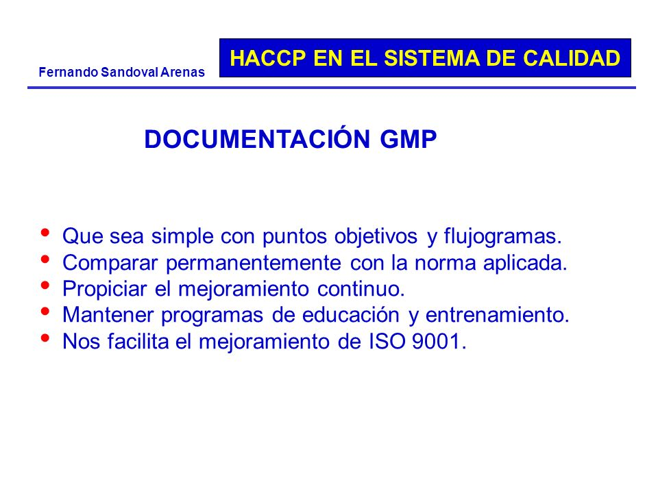 DOCUMENTACIÓN GMP Que sea simple con puntos objetivos y flujogramas.