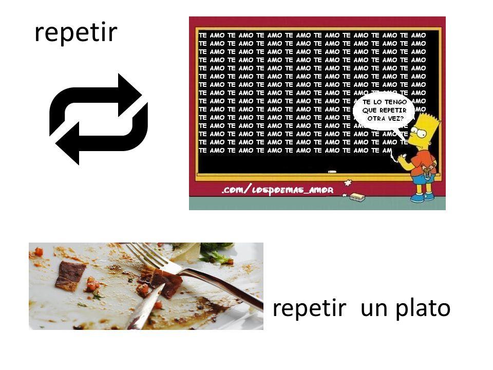 repetir repetir un plato