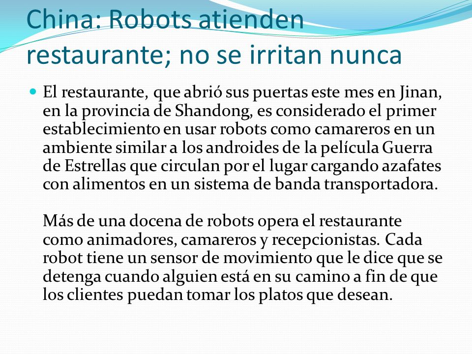 China: Robots atienden restaurante; no se irritan nunca