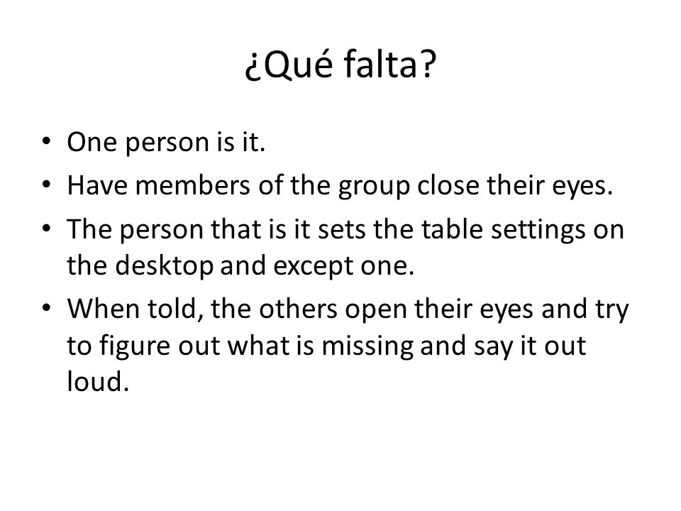 ¿Qué falta One person is it.