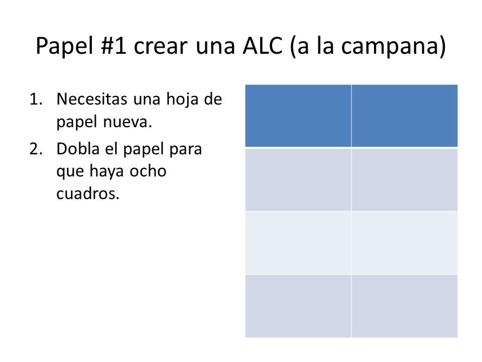 Papel #1 crear una ALC (a la campana)