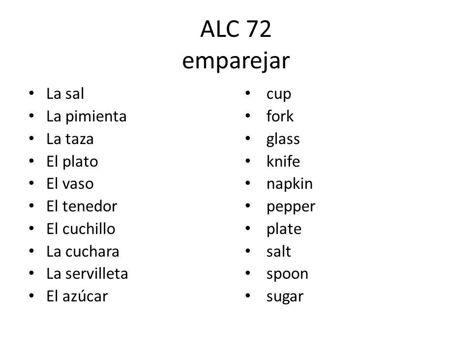 ALC 72 emparejar La sal La pimienta La taza El plato El vaso