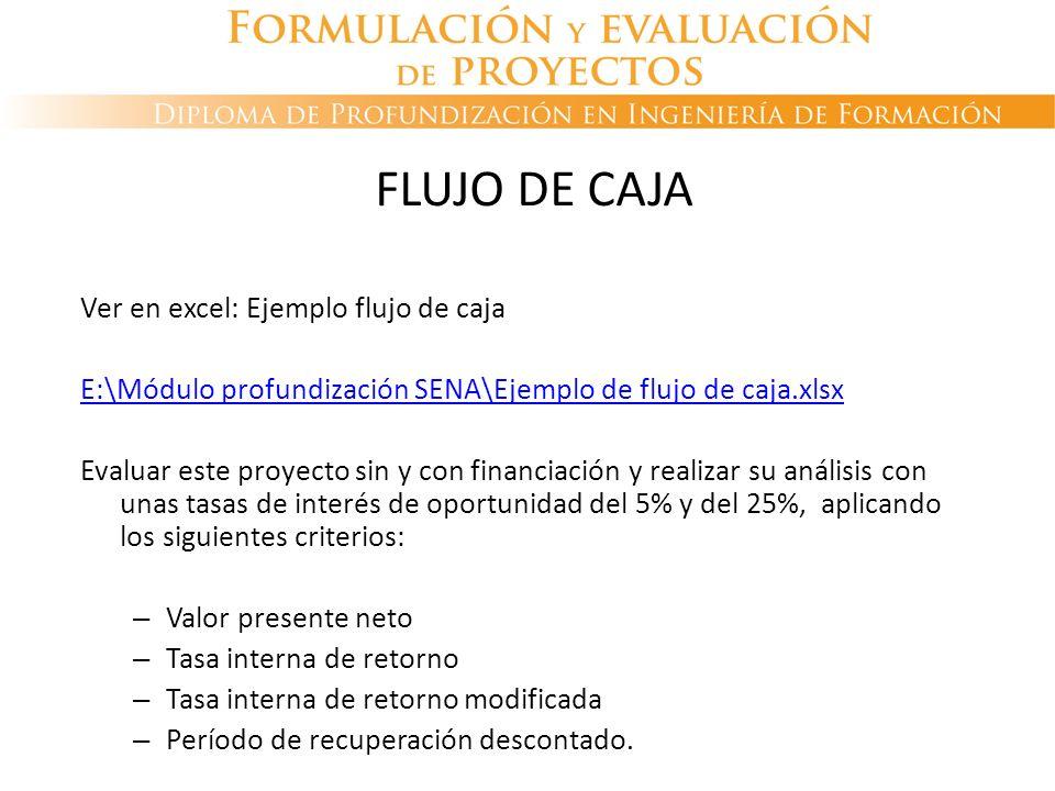 FLUJO DE CAJA Ver en excel: Ejemplo flujo de caja