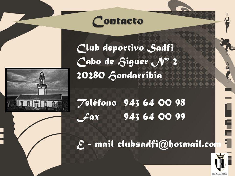 Contacto Club deportivo Sadfi Cabo de Higuer Nº 2 20280 Hondarribia