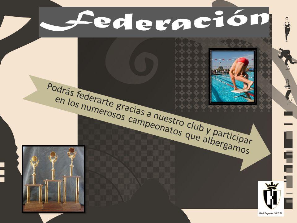 Federación Podrás federarte gracias a nuestro club y participar en los numerosos campeonatos que albergamos.
