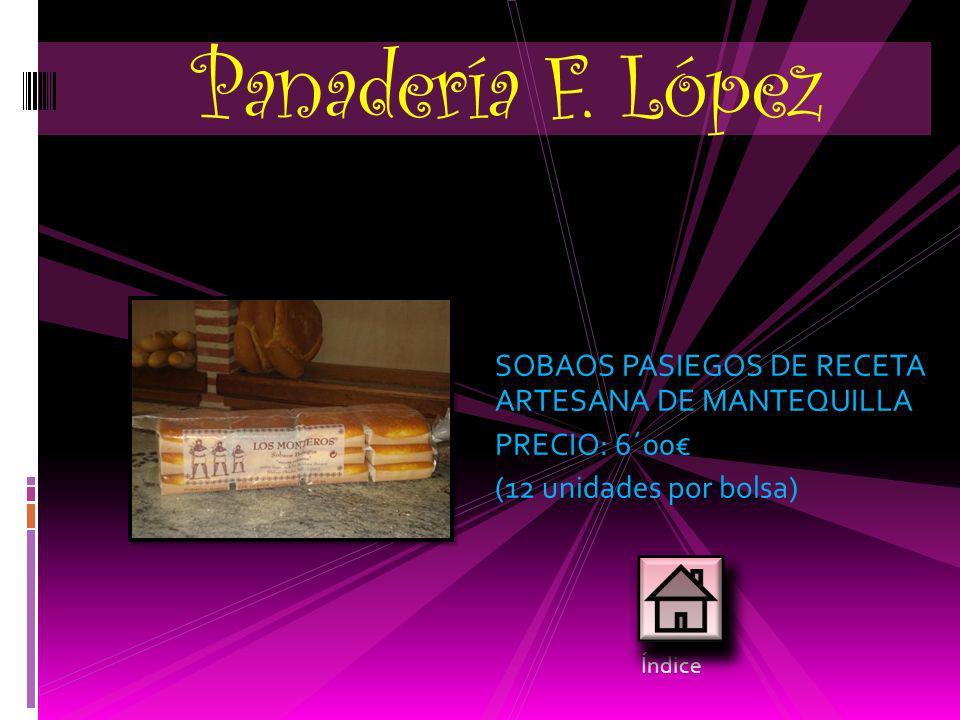 Panadería F. López SOBAOS PASIEGOS DE RECETA ARTESANA DE MANTEQUILLA