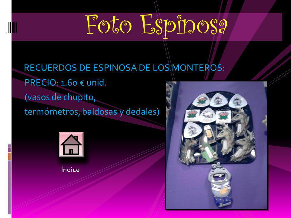 Foto Espinosa RECUERDOS DE ESPINOSA DE LOS MONTEROS: