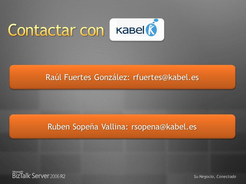 Contactar con Kabel Raúl Fuertes González: rfuertes@kabel.es