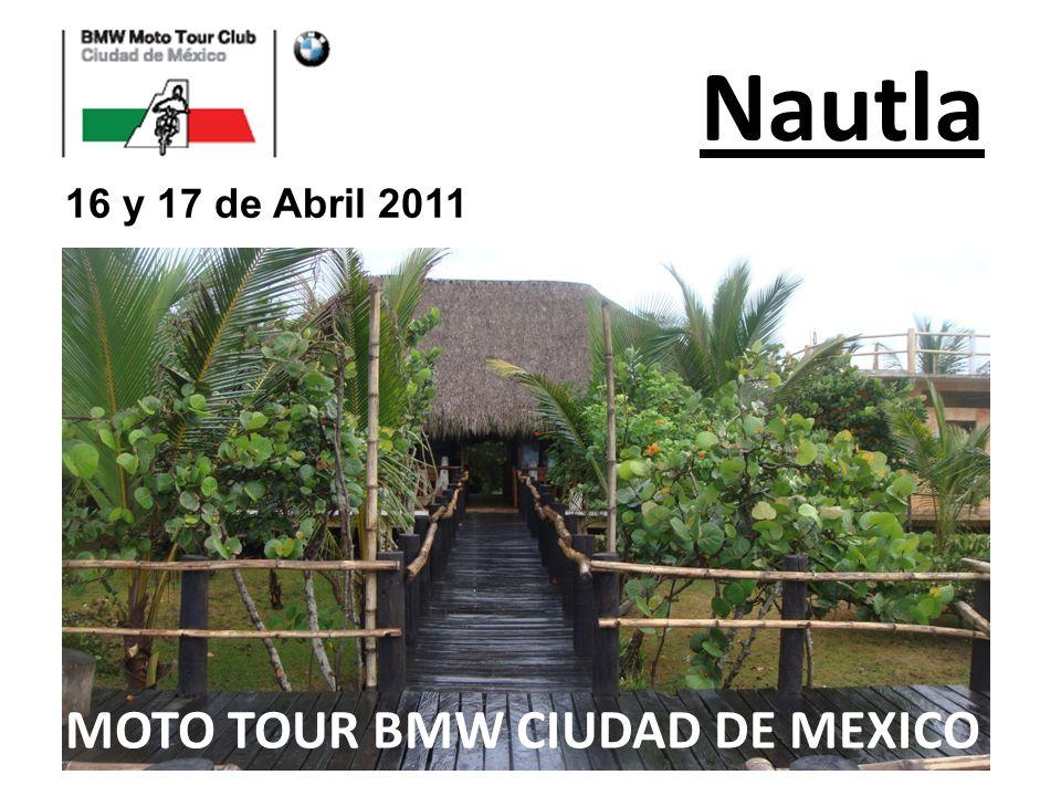 Nautla 16 y 17 de Abril 2011 MOTO TOUR BMW CIUDAD DE MEXICO