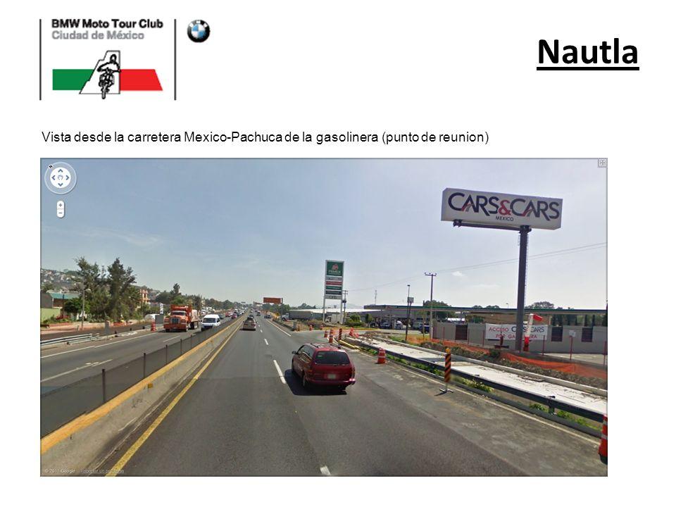 Nautla Vista desde la carretera Mexico-Pachuca de la gasolinera (punto de reunion)