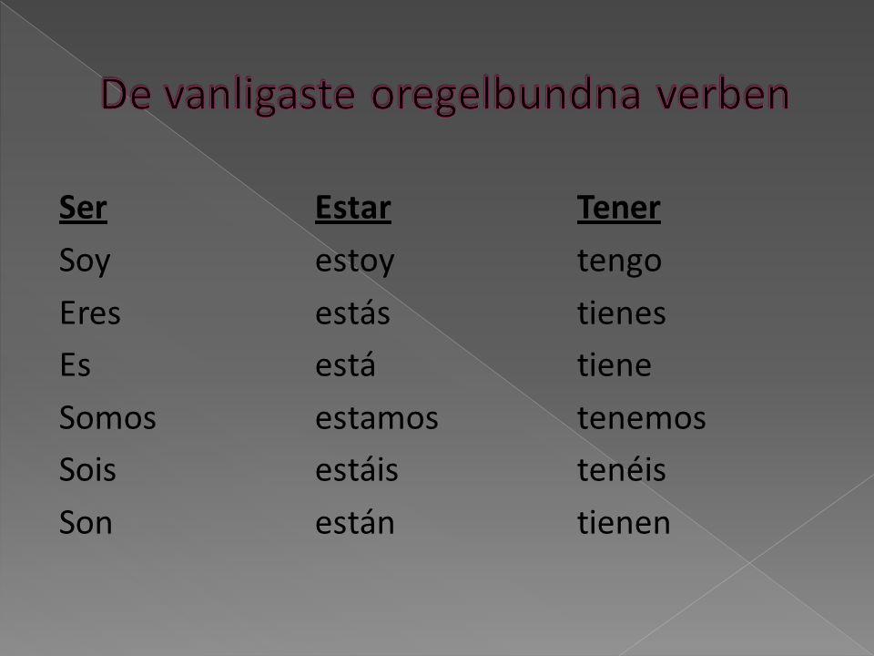 De vanligaste oregelbundna verben