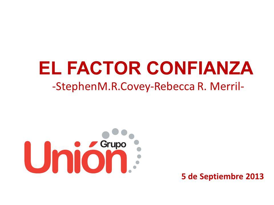 EL FACTOR CONFIANZA -StephenM.R.Covey-Rebecca R. Merril-
