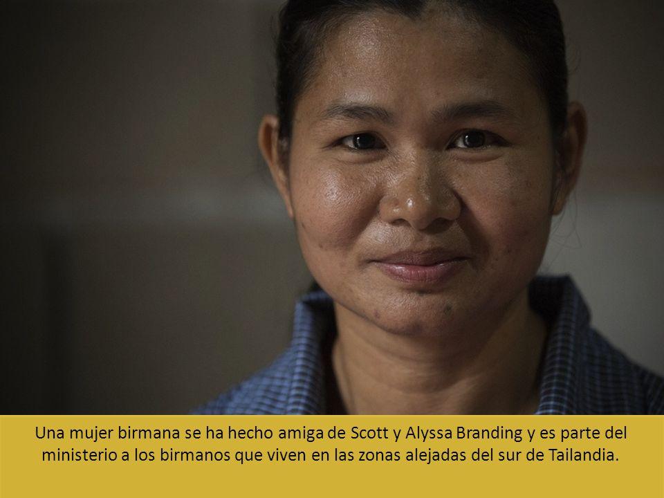 Una mujer birmana se ha hecho amiga de Scott y Alyssa Branding y es parte del ministerio a los birmanos que viven en las zonas alejadas del sur de Tailandia.