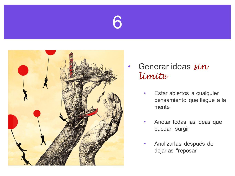 6 Generar ideas sin límite
