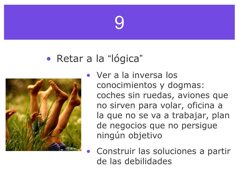 9 Retar a la lógica