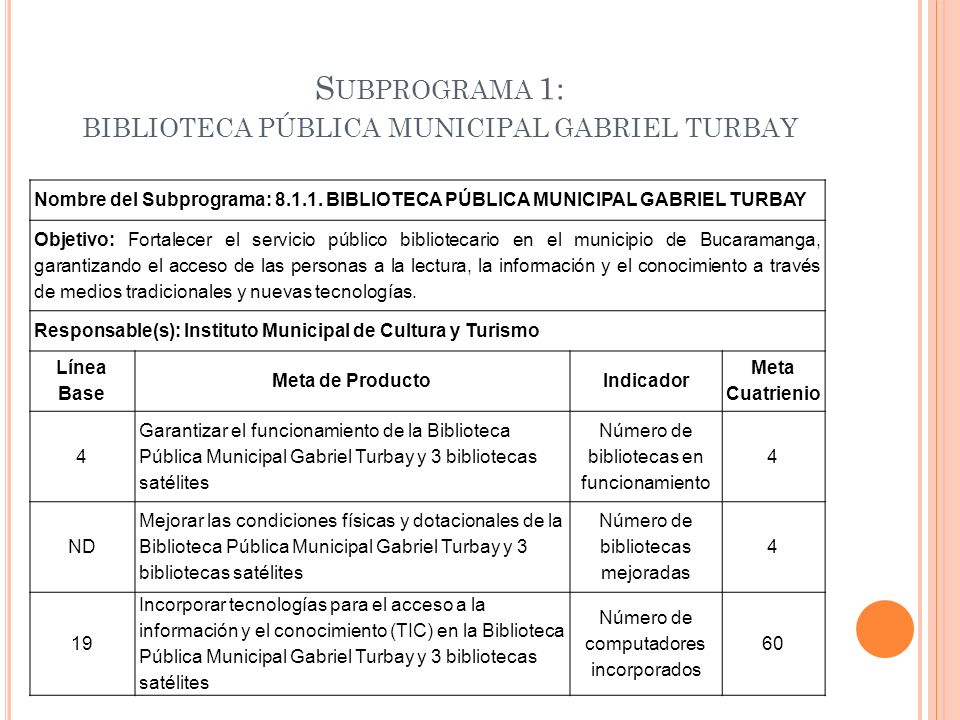 Subprograma 1: biblioteca pública municipal gabriel turbay