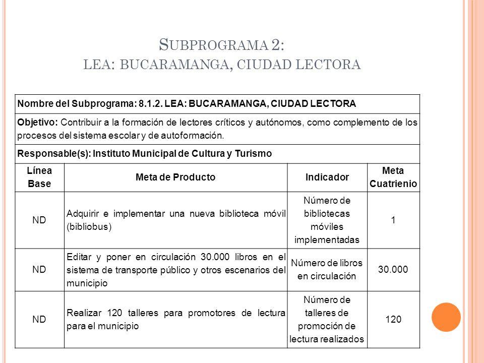 Subprograma 2: lea: bucaramanga, ciudad lectora