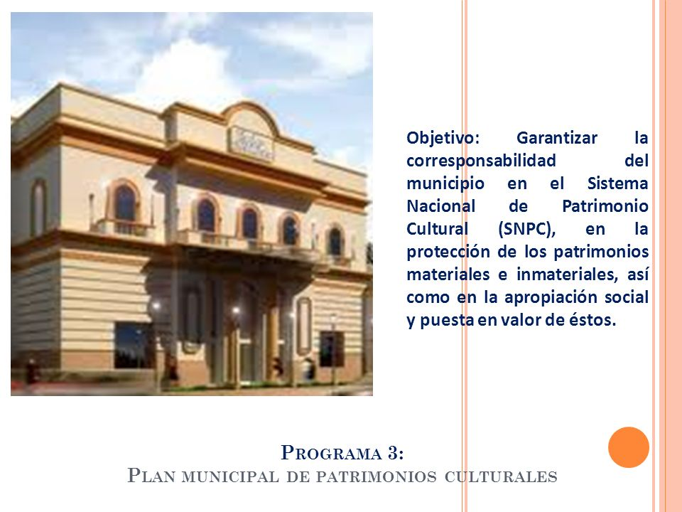 Programa 3: Plan municipal de patrimonios culturales