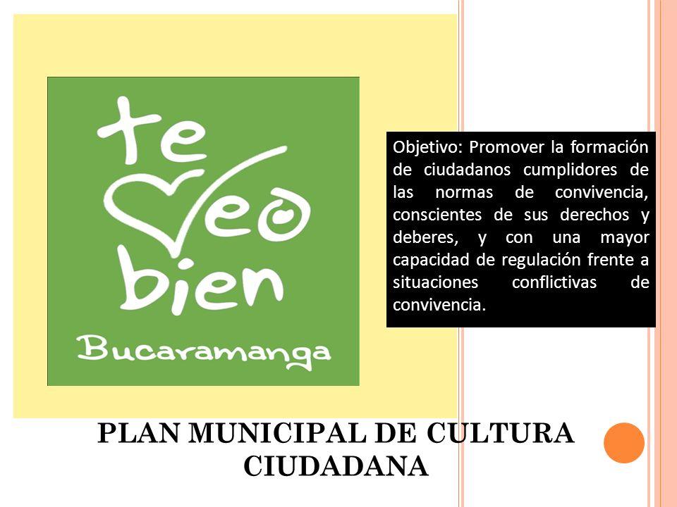 Programa 4: PLAN MUNICIPAL DE CULTURA CIUDADANA