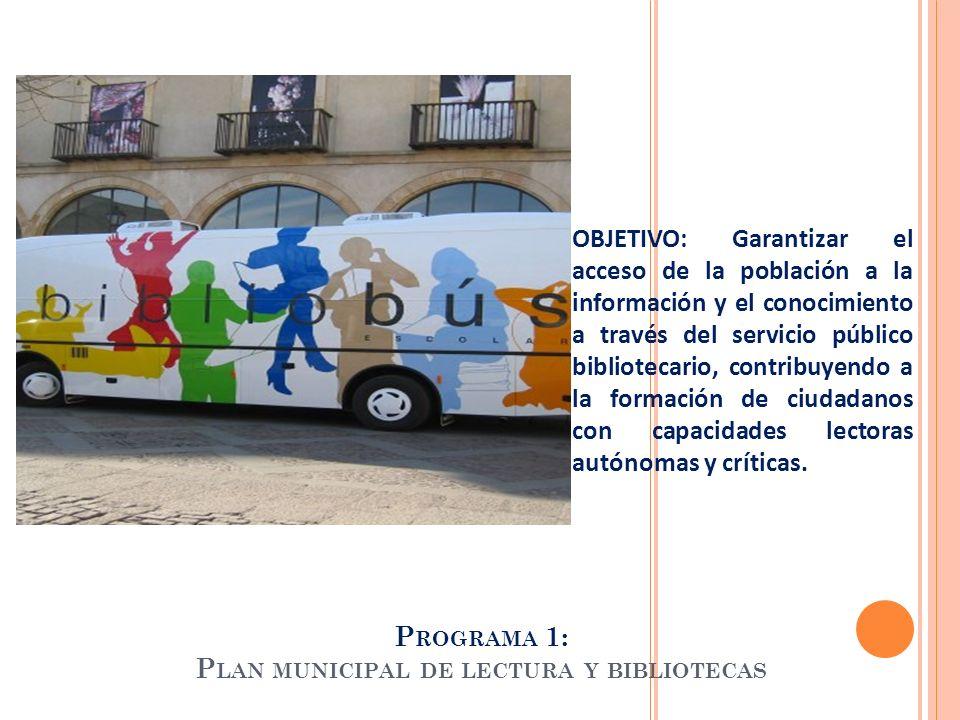 Programa 1: Plan municipal de lectura y bibliotecas