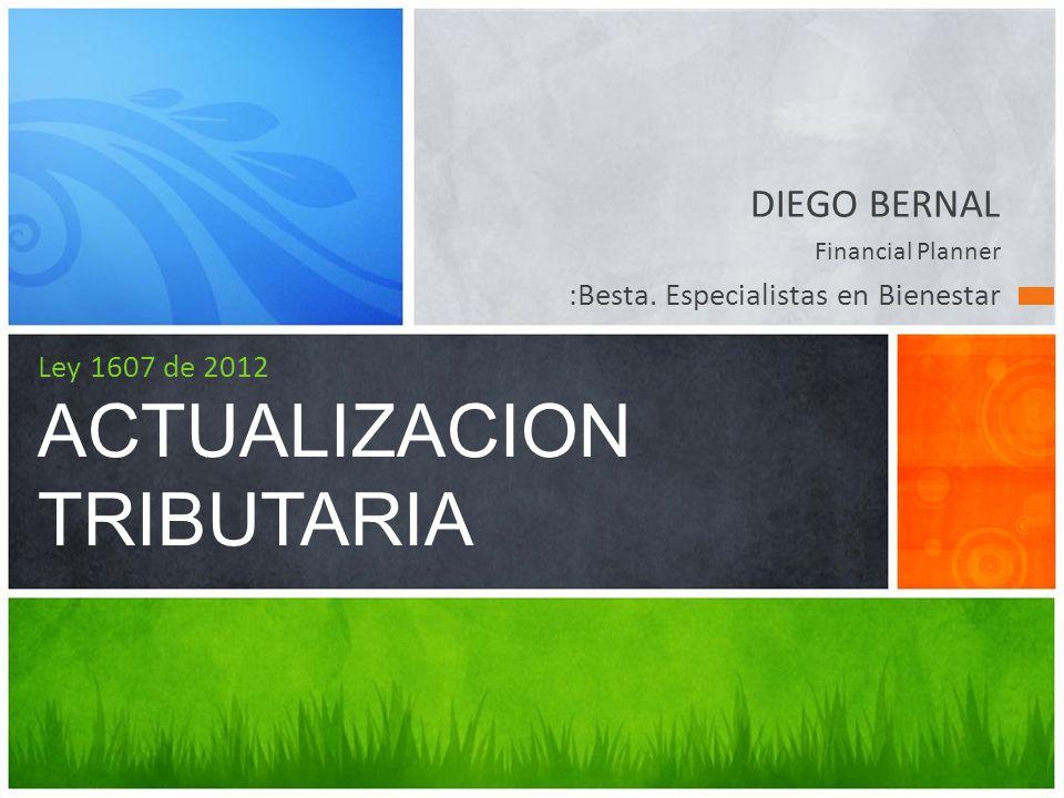 Ley 1607 de 2012 ACTUALIZACION TRIBUTARIA