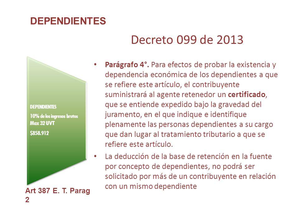 Decreto 099 de 2013 DEPENDIENTES