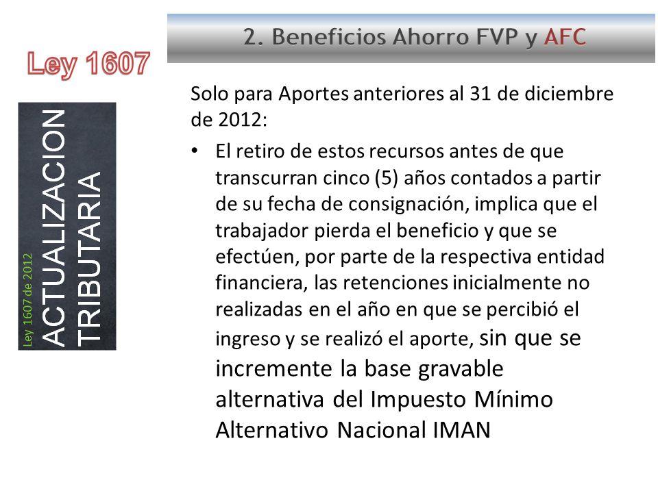 Ley 1607 2. Beneficios Ahorro FVP y AFC
