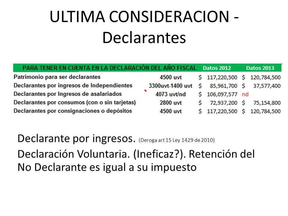 ULTIMA CONSIDERACION - Declarantes