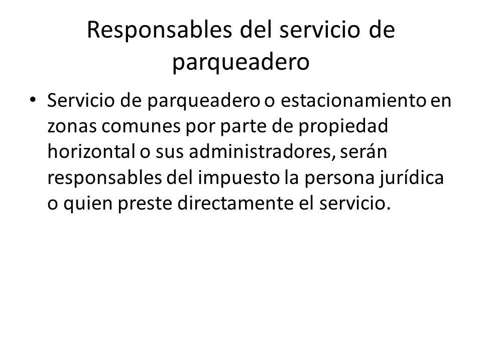 Responsables del servicio de parqueadero