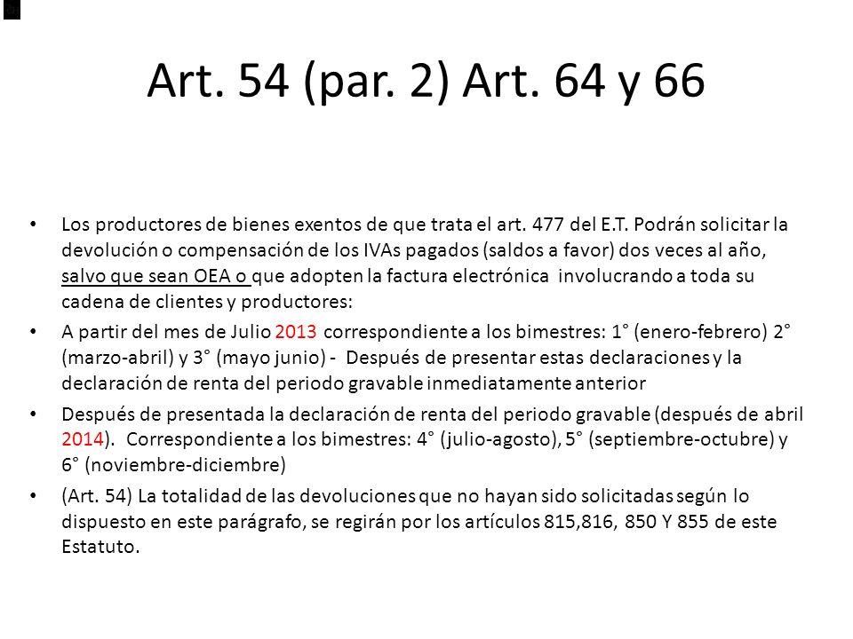 Art. 54 (par. 2) Art. 64 y 66
