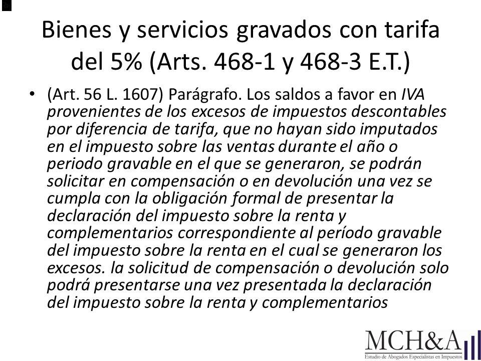 Bienes y servicios gravados con tarifa del 5% (Arts. 468-1 y 468-3 E.T.)