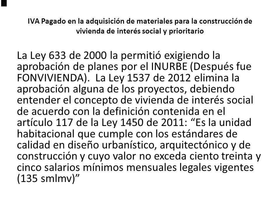 IVA Pagado en la adquisición de materiales para la construcción de vivienda de interés social y prioritario
