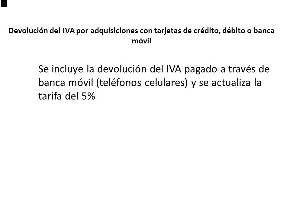 Devolución del IVA por adquisiciones con tarjetas de crédito, débito o banca móvil