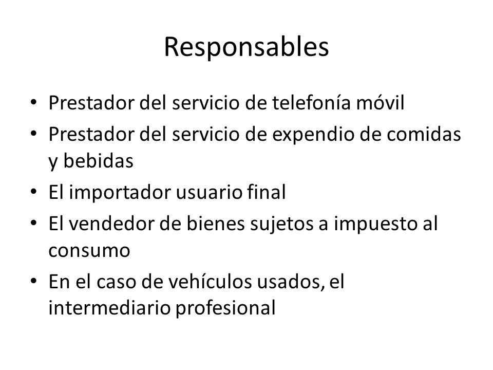Responsables Prestador del servicio de telefonía móvil