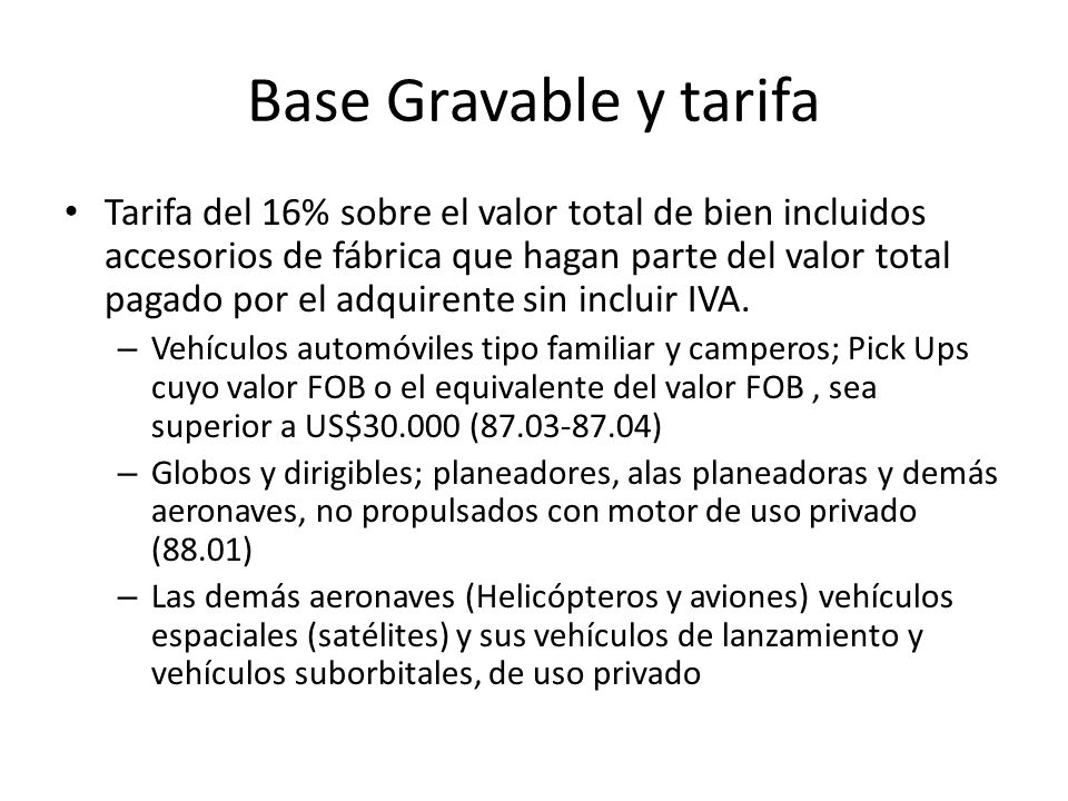Base Gravable y tarifa