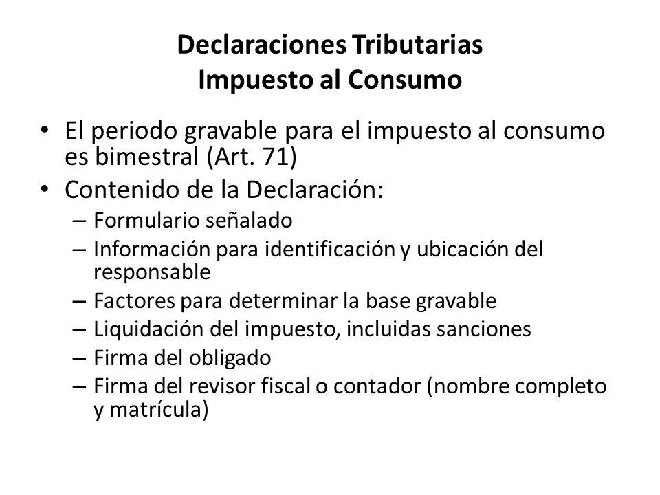 Declaraciones Tributarias Impuesto al Consumo