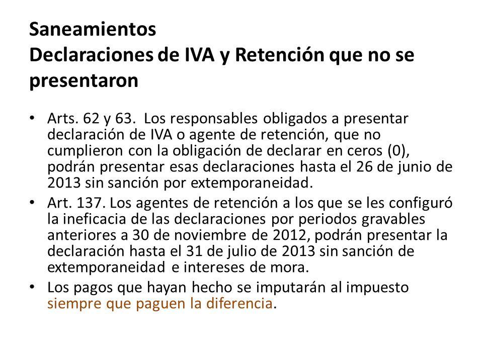 Saneamientos Declaraciones de IVA y Retención que no se presentaron
